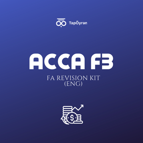 ACCA F3 - FA Revision kit Explained Solutions